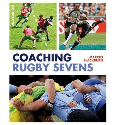 [(Coaching Rugby Sevens)] [ By (author) Marcus Blackburn ] [January, 2014]
