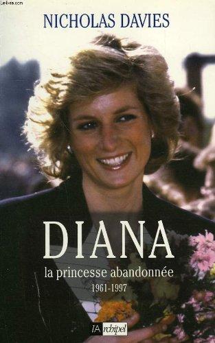Diana : La princesse abandonnée par Nicholas Davies