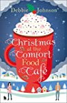 Christmas at the Comfort Food Cafe: T...
