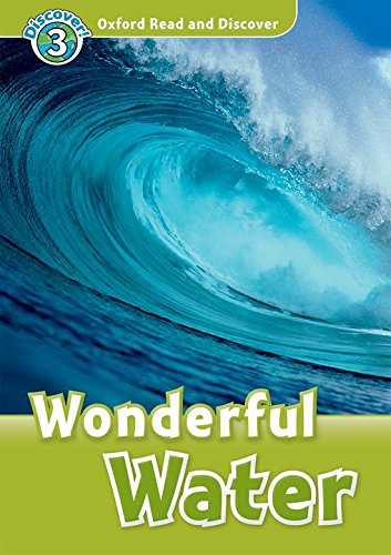 Oxford Read and Discover 3. Wonderful Water Audio CD Pack por Cheryl Palin