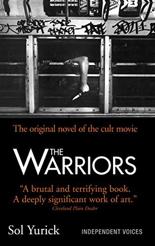 The Warriors: Written by Sol Yurick, 2014 Edition, Publisher: Souvenir Press Ltd [Paperback]