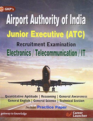 Airport Authority of India Junior Executive ATC/ Electronics