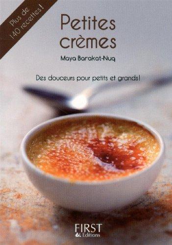 Petit Livre de - Petites Crèmes par Maya BARAKAT-NUQ