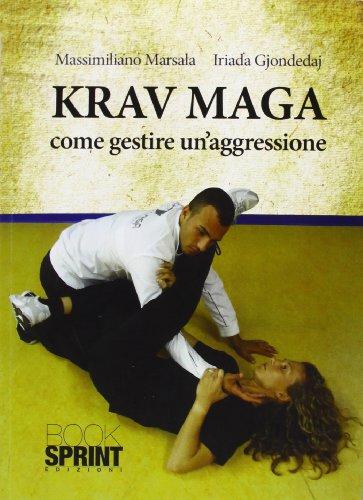 Krav Maga. Come gestire un'aggressione