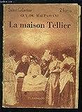LA MAISON TELLIER- SELECT COLLECTION N°160 - FLAMMARION