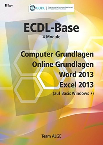 ECDL Base Bundle Office 2013 (auf Basis Windows 7): Aus rechtlichen Gründen ist ein Verkauf in die BRD nicht gestattet.