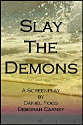 Slay The Demons (English Edition)