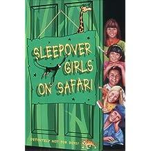 The Sleepover Club (51) - Sleepover Girls on Safari by Angie Bates (2003-03-03)