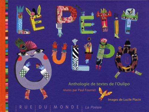 Le petit Oulipo - Anthologie de textes