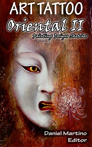 Tatoo images: ART TATTOO. Oriental II: Paintings. Designs. Sketches (Planet Book 8) (English Edition)