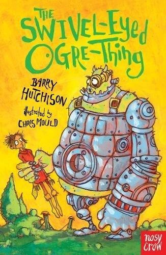 The Swivel-Eyed Ogre-Thing (Benjamin Blank Series) par Barry Hutchison