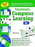 Comprehensive Computer Learning: All About Operating Systems, Windows, Photoshop, Microsoft Office, Dtp, Tally, Printing and Emails
