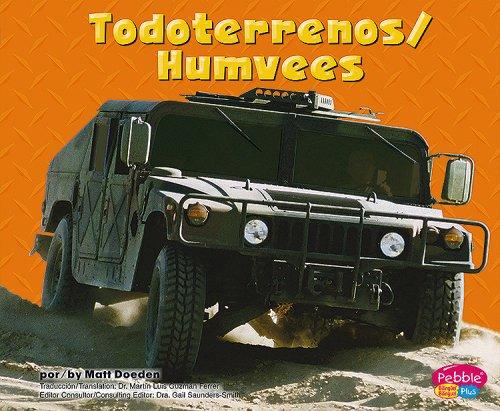 Todoterrenos/ Humvees (Pebble Plus Bilingual: Maquinas maravillosas/ Mighty Machines) por Matt Doeden