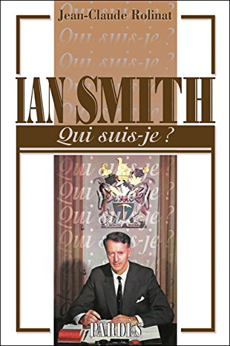 """Qui suis-je?"" Ian Smith"