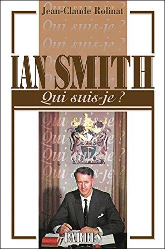 """Qui suis-je?"" Ian Smith"