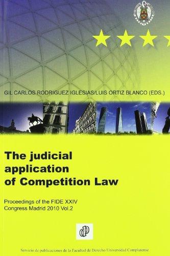 Proceedings of the fide xxiv congress Madrid 2010 vol.II judicial application of european competition la