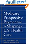 Medicare Prospective Payment And The...