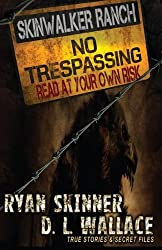 Skinwalker Ranch: No Trespassing by Ryan Skinner (2014-05-13)