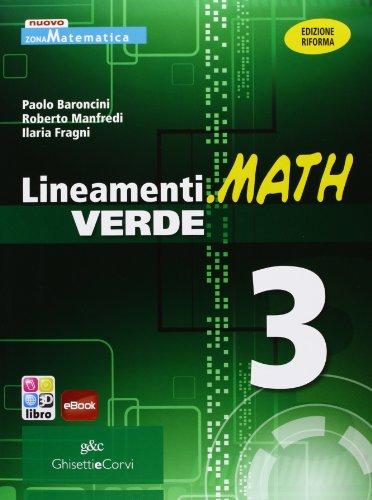 Lineamenti.math verde. Ediz. riforma. Per le Scuole superiori. Con espansione online: LINEAM.MATH VER.3