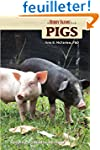 Pigs: Keeping a Small-Scale Herd for...