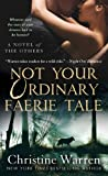 Not Your Ordinary Faerie Tale (Others Novels (Paperback))