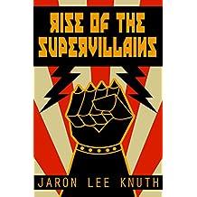 Rise of the Supervillains (The Super Power Saga Book 2)