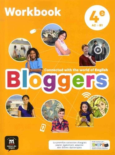 Bloggers, Anglais, 4ème. Workbook