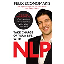 Take Charge of Your Life with NLP