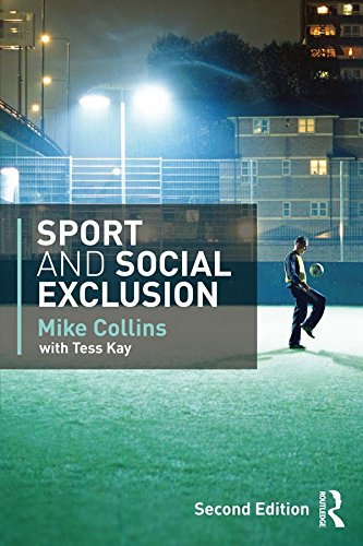 Sport and Social Exclusion: Second edition por Mike Collins