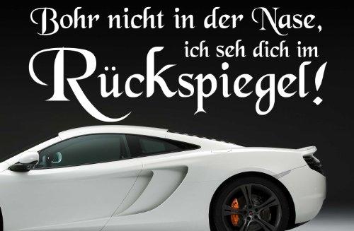 Z369-Bohr-nicht-in-der-Nase-ich-seh-dich-im-Rckspiegel-Autoaufkleber-Spruch-lustig-Heckscheibe-Motorhaube-Autofolie
