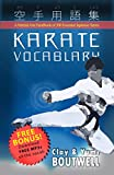 Karate Vocabulary: A Martial Arts Handbook of 300 Essential Japanese Terms