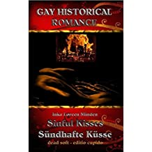 Sinful Kisses - Sündhafte Küsse: Gay historical romance
