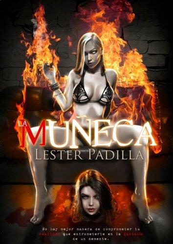 La Muñeca por Lester Padilla