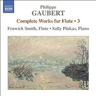 Gaubert: Works For Flute, Vol. 3