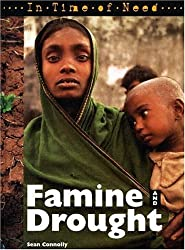 Famine and Drought (In Time of Need) by Sean Connolly (2004-08-01)