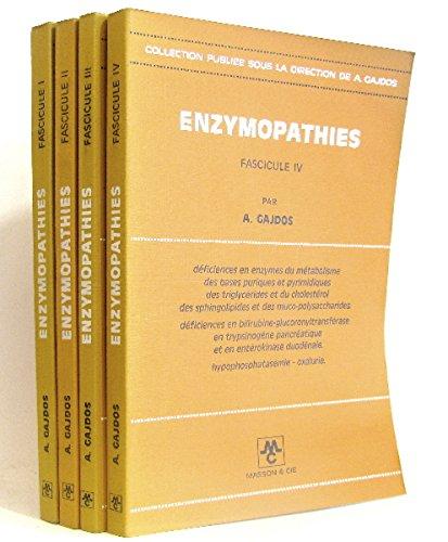 Enzymopathies 4 volumes ( Tome 1,2,3,4).