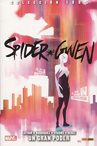 Spider Gwen. Un Gran Poder