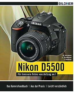 Nikon D5500: Für bessere Fotos von Anfang an!