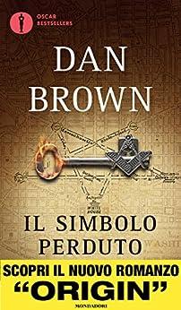 Il simbolo perduto (Robert Langdon (versione italiana) Vol. 3) di [Brown, Dan]