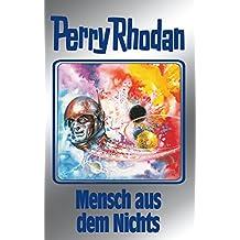 "Perry Rhodan 95: Mensch aus dem Nichts (Silberband): 2. Band des Zyklus ""Bardioc"" (Perry Rhodan-Silberband)"