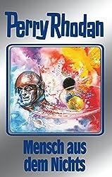Perry Rhodan 95: Mensch aus dem Nichts (Silberband): 2. Band des Zyklus