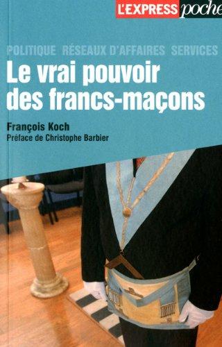 VRAI POUVOIR DES FRANCS-MACONS