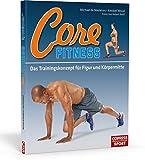 Core-Fitness Das Trainingskonzept für Figur und Körpermitte