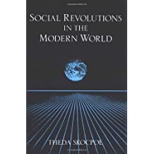 Social Revolutions in the Modern World (Cambridge Studies in Comparative Politics) by Theda Skocpol (1994-09-30)