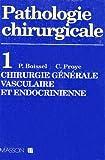 Chirurgie générale, vasculaire et endocrinienne - T1 CHIR.GENER,VASC.ET ENDOCR.