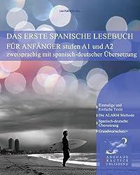 Das Erste Spanische Lesebuch Fur Anfanger by Lisa Katharina May (2012-04-02)