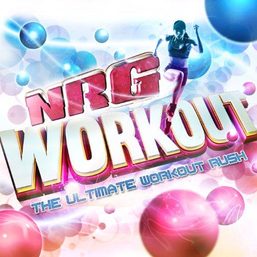 NRG Workout [Explicit]