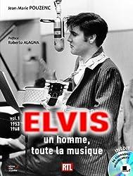 Elvis, un homme, toute la musique : Volume 1, 1953-1968 (1CD audio)