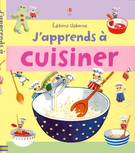 J'apprends à cuisiner par Angela Wilkes