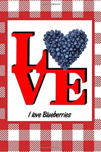 I Love Blueberries: Picnic Food Writing Journal